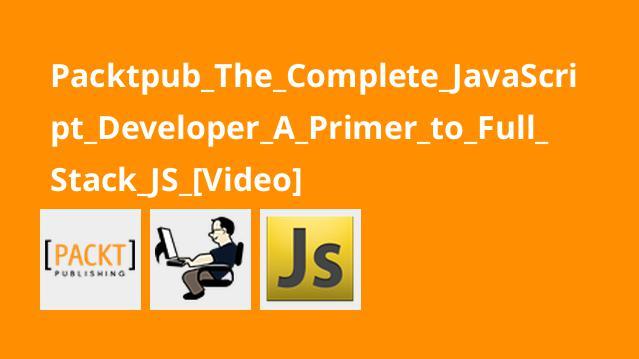 آموزش کاملFull Stack JS برای برنامه نویسان جاوااسکریپت